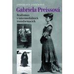 Gabriela Preissová Realismus v intermediálních transformacích