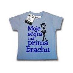 e8a2d51e09c Moje ségra má príma bráchu tričko s krátkým rukávem světle modrá ...