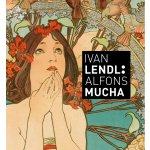 Alfons Mucha Plakáty ze sbírky Ivana Lendla