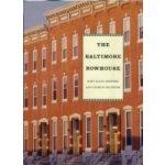 Baltimore Rowhouse - Belfoure Charles, Hayward Mary Ellen