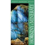 Horniny a minerály - Nový kapesní atlas - Price Monica, Walsh Kevin