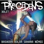 Precedens - Precedens 30 let CD