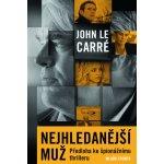 Nejhledanější muž - LeCarré John