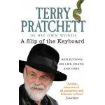 A Slip of the Keyboard - Terry Pratchett