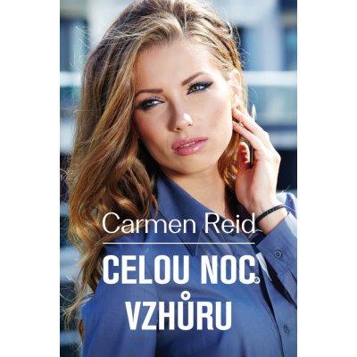 Celou noc vzhůru - Carmen Reidová