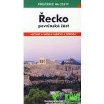 Řecko pevninská část Průvodce na cesty