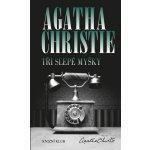 Tři slepé myšky - Agatha Christie