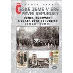 České země v éře první republiky 1918-1929 Zdeněk Kárník