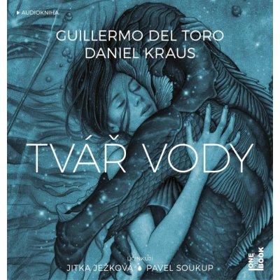 Tvář vody - Del Torro Guillermo, Kraus Daniel