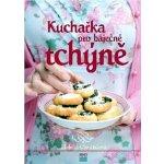 Kuchařka pro báječné tchyně - Helena Chvátalová