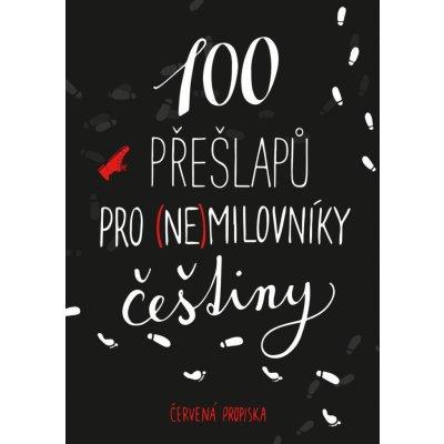100 přešlapů pro nemilovníky češtiny - Červená propiska