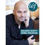 Šéf na smetaně - Zdeněk Pohlreich
