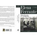 Geniální přítelkyně 2 - Příběh nového jména Elena Ferrante