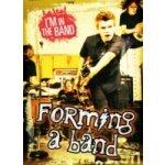 Forming a Band - Spilsbury Richard