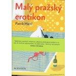 Malý pražský erotikon - Patrik Hartl