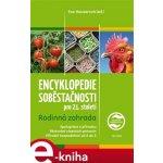 Encyklopedie soběstačnosti pro 21. století. Rodinná zahrada - kol.