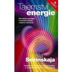 Tajemství energie. Přírodními metodami k dosažení fyzické i duševní harmonie - Alla Svirinskaja - Metafora