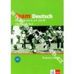Team Deutsch Němčina pro 8. a 9. ročník základních škol Pracovní sešit, Němčina pro 8. a 9. ročník základních škol Pracovní sešit