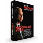 Nepokojná vlna - Dobré časy, správné cíle, skvělé boje a další důvody k vděčnosti - Salter Mark, McCain John