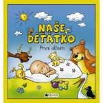 Naše děťátko - První album