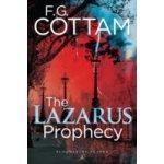 Lazarus Prophecy - Cottam F. G.
