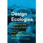 Design Ecologies - Tilder Lisa, Blotstein Lisa