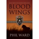 Blood Wings - Ward Phil