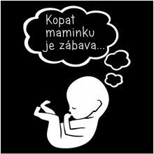 Bezvatriko.cz tričko pro těhotné Kopat maminku je zábava černá