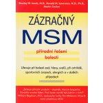 Zázračný MSM, Přírodní řešení bolesti