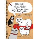 Kreativní kreslení pro kočkomily 50 skvělých nápadů pro milovníky koček
