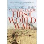History of the First World War - Hart B. H. Liddell