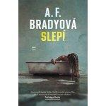 Slepí - A.F. Bradyová