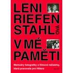 V mé paměti -- Memoáry fotografky a filmové režisérky, která pracovala pro Hitlera - Riefenstahlová Leni