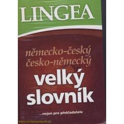 Německo-český česko-německý velký slovník -- ...nejen pro překladatele - Kolektiv autorů