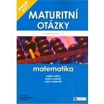 Maturitní otázky - matematika - Dana Blahunková, Petr Chára, Eva Řídká