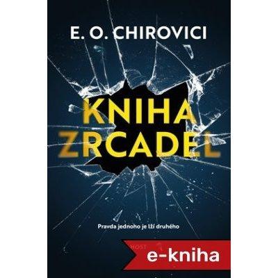Kniha zrcadel - Eugen Ovidiu Chirovici [E-kniha]
