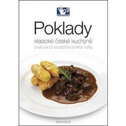 Poklady klasické české kuchyně - Roman Vaněk