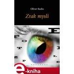 Zrak mysli - Oliver Sacks