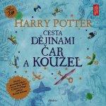 Harry Potter: Cesta dějinami čar a kouzel - J. K. Rowlingová