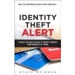 Identity Theft Alert - Weisman Steve