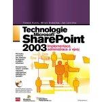Technologie Microsoft SharePoint 2003 - Tomáš Kutěj