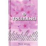 Myšlenky moudrých o toleranci - Kolb Josef