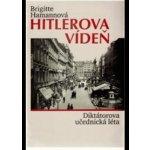 Hitlerova Vídeň (Brigitte Hamannová)