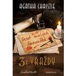 3x vraždy: Deset malých černoušků, Vraždy podle abecedy, Nakonec přijde smrt - Christie Agatha