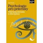 Hlavinka Pavel - Psychologie pro právníky - Vybraná témata a disciplíny
