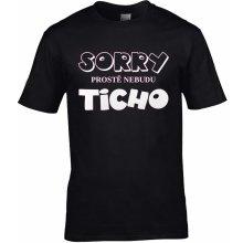 Tričko Sorry prostě nebudu ticho Světle Zelená 6f7dbb8174