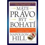 Robert Němec - PRAGMA nakladatelství Máte právo být bohatí - Osvědčený program Napoleona Hilla k blahobytu a štěstí