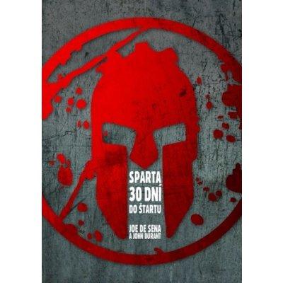 Sparta – 30 dní do štartu - Joe DeSena, Jeff O´Connell