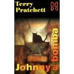 Johnny a bomba SK Pratchett, Terry