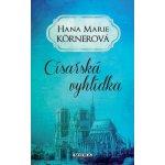 Císařská vyhlídka - Hana Marie Körnerová